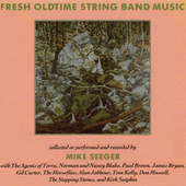 Fresh Oldtime String Band Music by Various Artists