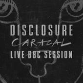 Caracal Live BBC Session von Disclosure