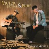 Victor Freitas & Felipe de Victor Freitas & Felipe