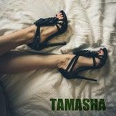 Tamasha by Tamasha