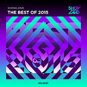 Showland Records - Best of 2015 (Extended Versions) de Various Artists