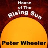 House of the Rising Sun de Peter Wheeler