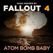 Atom Bomb Baby (Music Inspired by Fallout 4) de Various Artists
