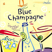 Blue Champagne by Various Artists