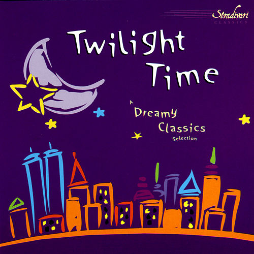 Twilight Time by Various Artists