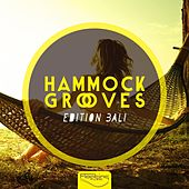 Hammock Grooves - Edition Bali by Various Artists