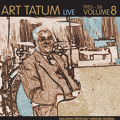 Live 1955-56 Vol.. 8 by Art Tatum