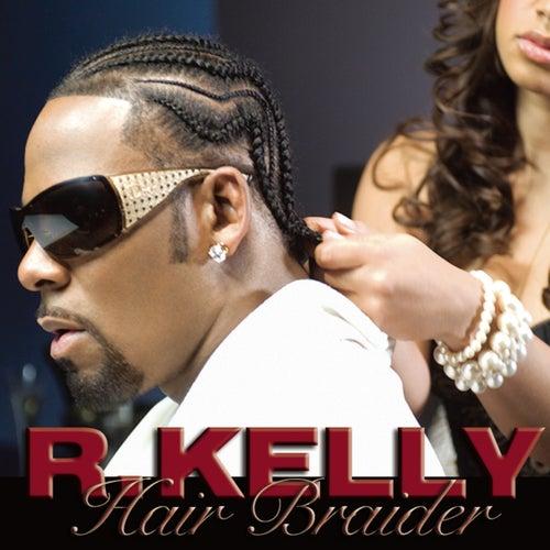 Hair Braider by R. Kelly