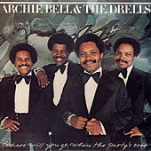 Where Will You Go When The Party's Over by Archie Bell & the Drells