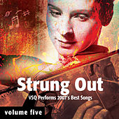 Strung Out Volume 5: The String Quartet Tribute to 2007's Best Songs de Vitamin String Quartet