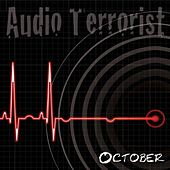 October de Audio Terrorist
