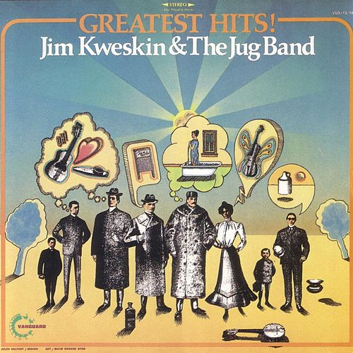 Greatest Hits! by Jim Kweskin