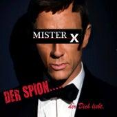 Der Spion....der Dich liebt. by Mr. X