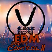 EDM Party Control 2 by Various Artists