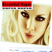 The Essential Duper by Super Duper (Dance)