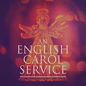 An English Carol Service de Various Artists
