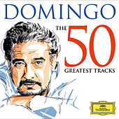 50 Greatest Tracks von Plácido Domingo