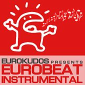 Eurobeat Instrumental by Various Artists