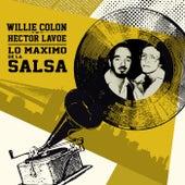 Lo Máximo de la Salsa by Hector Lavoe