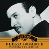 Ranchera y Bolero, Vol. I by Pedro Infante