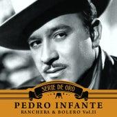 Ranchera y Bolero, Vol. II by Pedro Infante