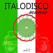Italo Disco Mania, Vol. 3 by Various Artists