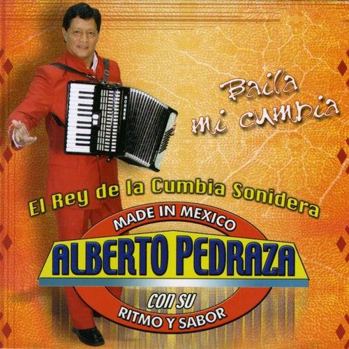 Baila Mi Cumbia by Alberto Pedraza Con Su Ritmo Y Sabor