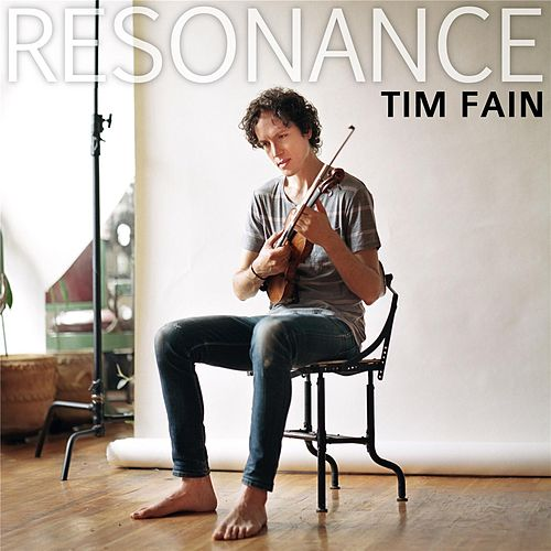 Resonance (Single Version) by Tim Fain