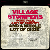Some Folk, a Bit of Country, and a Whole Lot of Dixie by The Village Stompers