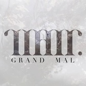 Grand Mal by The Manor