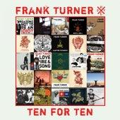 Ten for Ten von Frank Turner
