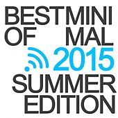Best of Minimal 2015 (Summer Edition) by Various Artists