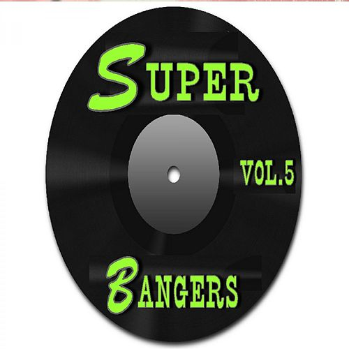 Super Bangers, Vol. 5 by Neal Smith