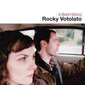 A Brief History by Rocky Votolato