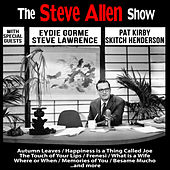 The Steve Allen Show With Special Guests by Various Artists