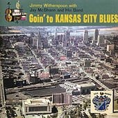 Going to Kansas City Blues de Jimmy Witherspoon