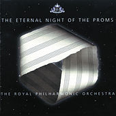 The Eternal Night of the Proms di Royal Philharmonic Orchestra