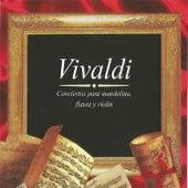 Vivaldi, Conciertos para Mandolina, Flauta y Violín by Various Artists