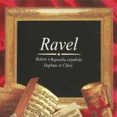 Ravel, Bolero, Rapsodia Española, Daphnis et Chloé de Various Artists