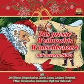 Das grosse Weihnachts-Wunschkonzert mit unseren Stars by Various Artists