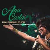 Pelos Caminhos do Som: Uma Homenagem a Martinho da Vila (Ao Vivo) de Ana Costa