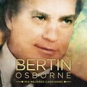 Mis mejores canciones van Bertin Osborne