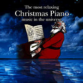 The Most Relaxing Christmas Piano Music In The Universe de Adam Holtzman