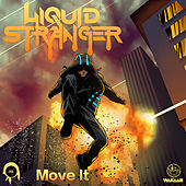 Move It - Single by Liquid Stranger