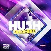Hush Riddim by Various Artists