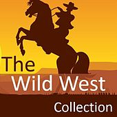 The Wild West Collection by Various Artists