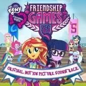 Friendship Games (Português Do Brasil / Original Motion Picture Soundtrack) by My Little Pony