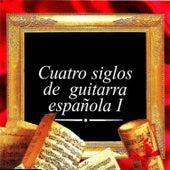 Cuatro siglos de guitarra Española I by Alirio Díaz