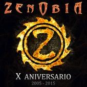 X Aniversario 2005 - 2015 von Zenobia