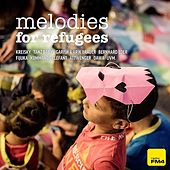 Melodies for Refugees de Various Artists